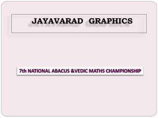7th NATIONAL ABACUS &VEDIC MATHS CHAMPIONSHIP – 2016