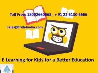 E Learning for Kids for a Better Education