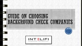 Guide on Choosing Background Check Companies