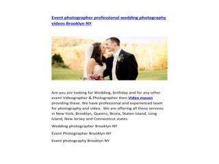 Event photographer professional wedding photography videos Brooklyn NY