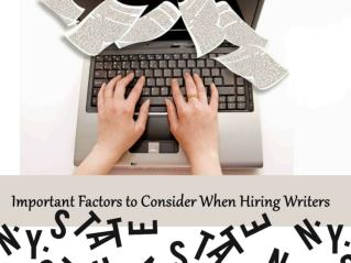 Important Factors to Consider When Hiring Writers