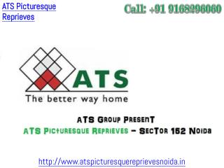 ATS Picturesque Reprieves � Pre Launch Project Sector 152 Noida