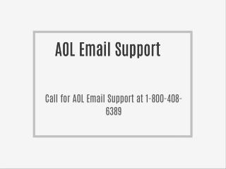 *)(*(*)( 1-800-408-6389 call for AOL Email Support (*)&)(*^&E$%&((*)(^