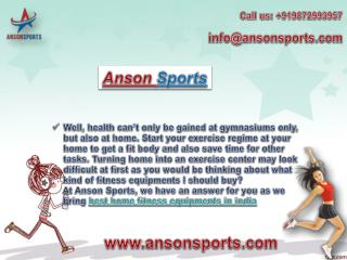 Anson Sports- A Leading Online Fitness Equipment Stores in India