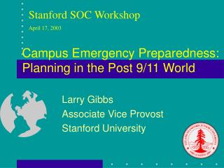 Campus Emergency Preparedness:  Planning in the Post 9