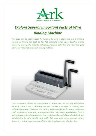 Explore Several Important Facts of Wire Binding Machine