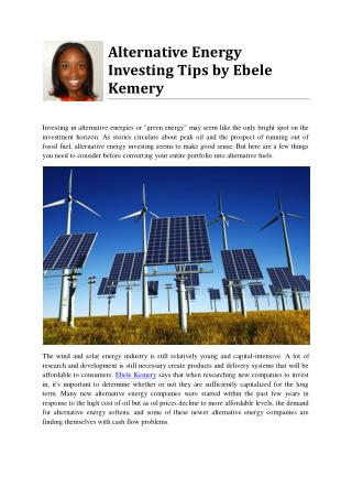 Alternative Energy Investing Tips by Ebele Kemery