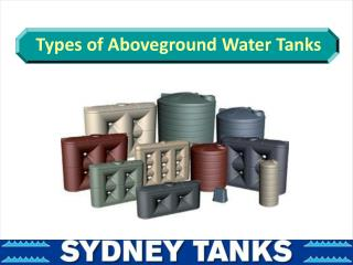 Types of Aboveground Water Tanks