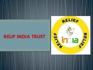 RELIF INDIA TRUST HELPING HAND