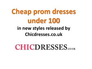 Cheap prom dresses under 100 in new styles released