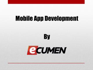 Ecumen - Best Mobile App Development Company in Ahmedabad