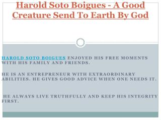 Harold Soto Boigues - A Good Creature Send To Earth By God
