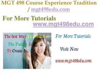 MGT 498 Course Experience Tradition / mgt498edu.com