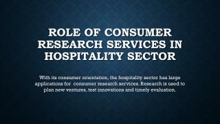 Role of Consumer Research Services in Hospitality Sector