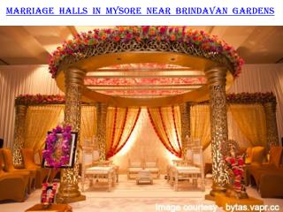 Marriage halls in Mysore near Brindavan Gardens