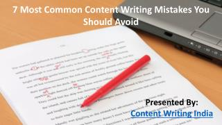 7 Most Common Content Writing Mistakes You Should Avoid