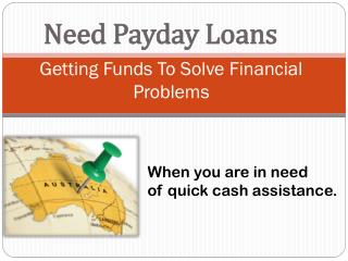Avail Need Payday Loans Support To Control Your Budget