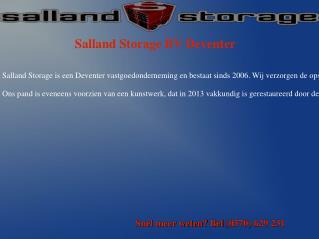Salland Storage -Sinds 2006 de plaats voor alle ruimtebehoefte