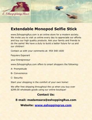 Extendable Monopod Selfie Stick