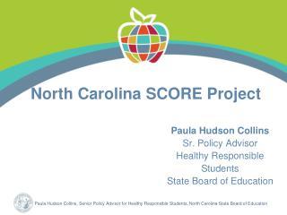 North Carolina SCORE Project