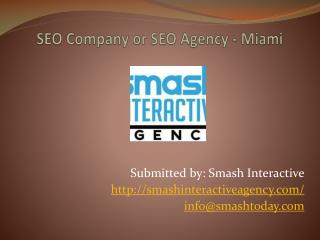 SEO Company or SEO Agency – Miami