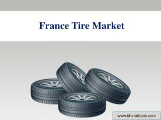 France Tire Market Forecast and Opportunities