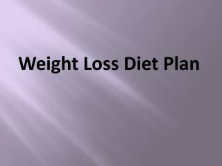 A Healthy Weight Loss Diet Plan is Not Just About Losing Weight