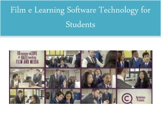 Film e Learning Software Technology for Students