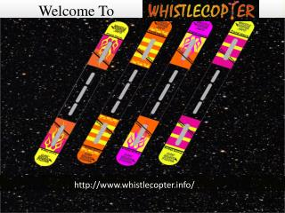 Welcome to whistle copter