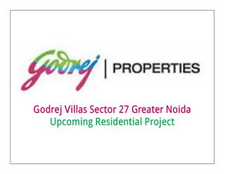 Godrej Villas Greater Noida, Villa Sector 27 Greater Noida