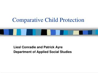 Comparative Child Protection