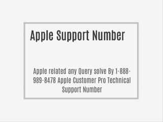 Apple Query solved By 1-888-989-8478 Apple Customer Pro Technical Support Number For Apple Users