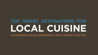 Top Travel Destinations to Experience Delicious Local Cuisine