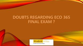 ECO 365 final exam 2015 & UOP ECO 365 Final Exam at Studentwhiz