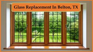 Glass Replacement In Belton, TX