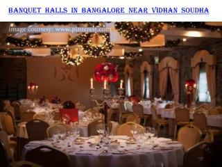 Banquet halls in Bangalore near Vidhan Soudha