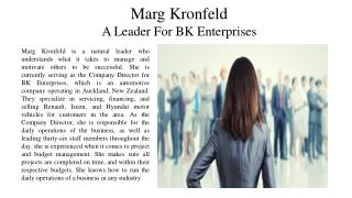 Marg Kronfeld - A Leader for BK Enterprises