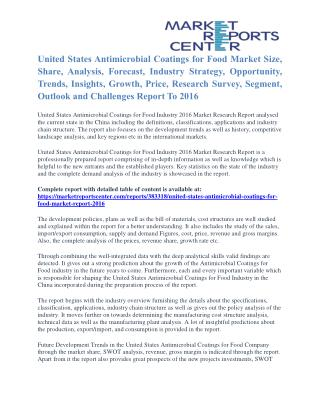 United States Antimicrobial Coatings for Food Market Share, Size, Emerging Trends and Analysis To 2016
