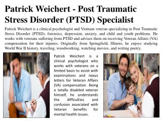 Patrick Weichert - Post Traumatic Stress Disorder (PTSD) Specialist