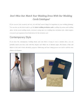 Don't Miss Out: Match Your Wedding Dress With Our Wedding Cards Catalogue!