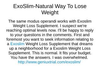 Exoslim Reviews -Burn fats instantly by gaining energy