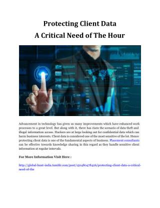 Protecting Client Data – A Critical Need of The Hour