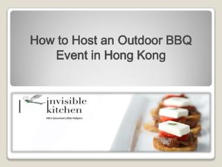 BBQ catering | How to Host an Outdoor BBQ Event in Hong Kong