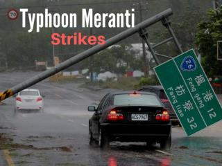 Typhoon Meranti strikes