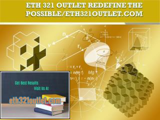 ETH 321 OUTLET Redefine the Possible/eth321outlet.com