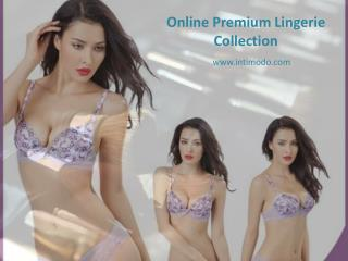 Online Collection of Premium and Stylish Lingerie