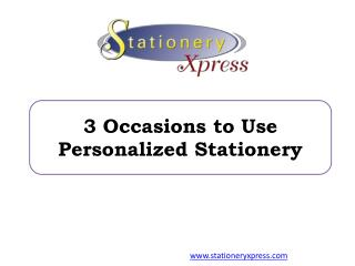 3 Occasions to Use Personalized Stationery