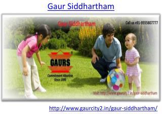 Gaur Siddhartham Amazing Place