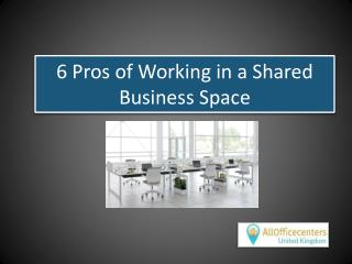 6 Pros of Working in a Shared Business Space