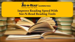 Improve Reading Speed With See-N-Read Reading Tools
